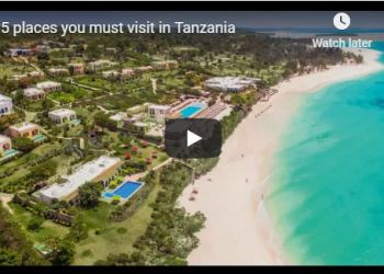5 places you must visit in Tanzania Video - The Exchange www.exchange.co.tz